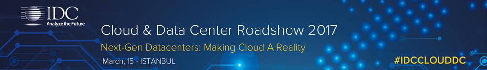 IDC's Cloud & Datacenter Roadshow 2017