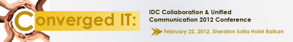 IDC Collaboration &Unified Communications 2012 Conference
