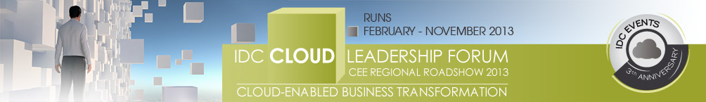 IDC Cloud Leadership Forum - CEE Regional Roadshow 2013